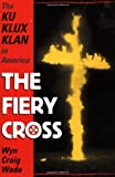 The Fiery Cross, Wyn Craig Wade, 0195123573
