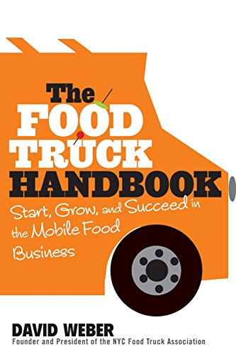 Pdf Money The Food Truck Handbook: Start, Grow, and Succeed in the Mobile Food Business