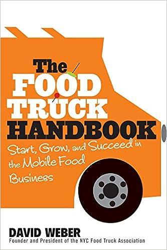 The food truck handbook start grow and succeed in the mobile food the food truck handbook start grow and succeed in the mobile food business david weber 8601421702195 amazon books forumfinder Gallery