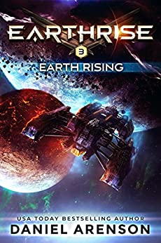 Earth Rising (Earthrise Book 3) by [Arenson, Daniel]