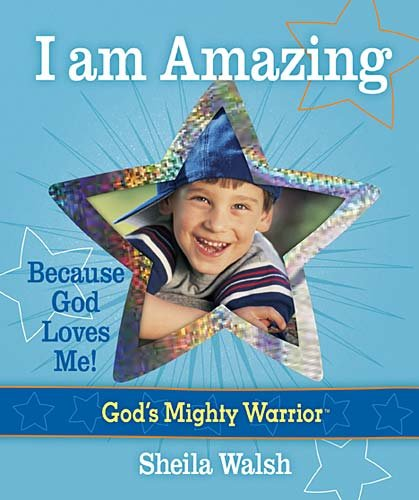 Download I Am Amazing: Because God Loves Me! (God's Mighty Warrior) pdf
