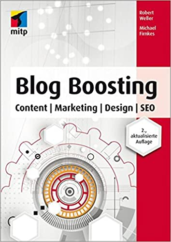 Cover des Buchs: Blog Boosting (mitp Business): Content| Marketing| Design | SEO