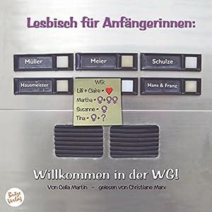 Willkommen in der WG! (Lesbisch für Anfängerinnen 1) Hörbuch