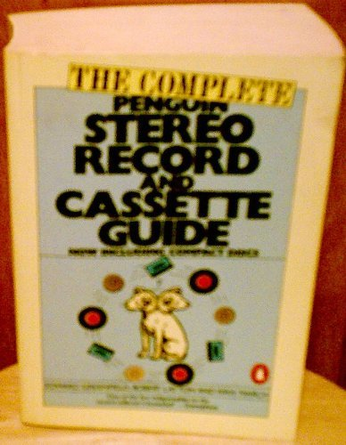 The Complete Penguin Stereo Record and Cassette Guide: Records, Cassettes, and Compact Discs (Penguin Handbooks) by Edward Greenfield - Layton Stores Mall