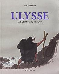 Ulysse : Les chants du retour par Jean Harambat