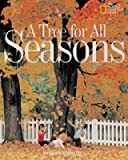 img - for A Tree for All Seasons(Hardback) - 2001 Edition book / textbook / text book
