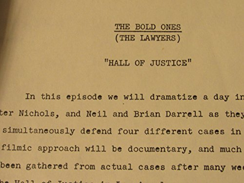 The Bold Ones ( The Lawyers ) Episode: Hall of Justice Prod. #32901 Story Line