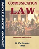 Communication and the Law 2009 Edition