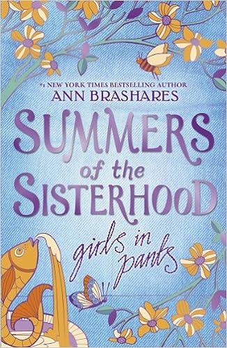 Girls in Pants (Summers Of The Sisterhood): Amazon.co.uk: Brashares, Ann:  Books