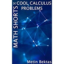 Math Shorts - Cool Calculus Problems