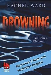 Drowning - Tödliches Element [enhanced]: Deutsches E-Book und englisches Original (English Edition)