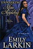 Unmasking Miss Appleby (Baleful Godmother Series) (Volume 1) by  Emily Larkin in stock, buy online here