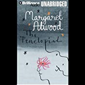 The Penelopiad: The Myth of Penelope and Odysseus | Margaret Atwood