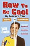 How to Be Cool, C. M. Woodhouse and Will Smith, 0719520010