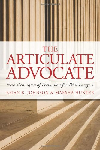 Articulate Advocate Techniques Persuasion Lawyers product image