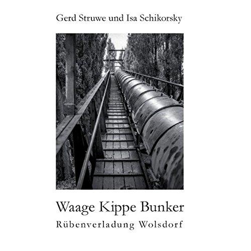 Waage Kippe Bunker: Rübenverladung Wolsdorf