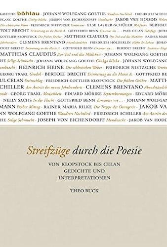 Streifzuge Durch Die Poesie: Von Klopstock Bis Celan. Gedichte Und Interpretationen