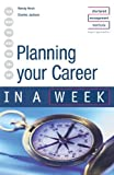 img - for Planning Your Career in a Week by Hirsh Wendy Jackson Charles (2002-11-01) Paperback book / textbook / text book