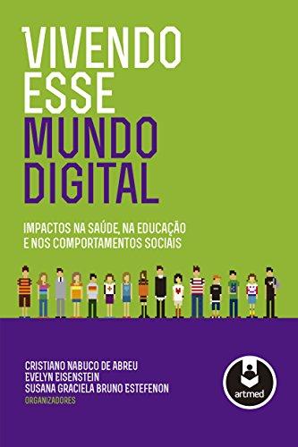 Vivendo Mundo Digital Evelyn Eisenstein ebook