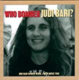 img - for Who Bombed Judi Bari? book / textbook / text book