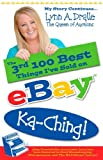 img - for The 3rd 100 Best Things I've Sold on Ebay...Ka-Ching! My Story Continues by Lynn Dralle The Queen of Auctions (The 100 Best Things I've Sold on eBay) by Lynn Dralle (2007-07-07) book / textbook / text book