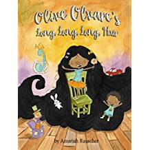 Olive Olvare's Long, Long, Long Hair