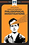 Philosophical Investigations (The Macat Library)