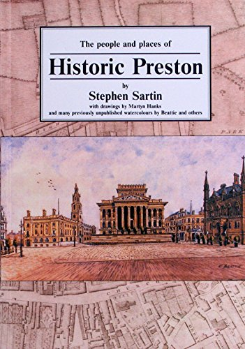 Historic Preston: A Guide Stephen Sartin