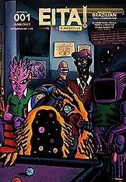 Eita! Magazine, Issue 001 (June 2021): Fantastical Brazilian Tales Compendium (English Edition)