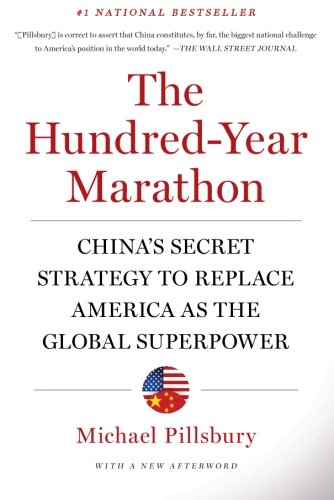 The Hundred-Year Marathon: China's Secret Strategy to Replace America as the Global Superpower cover