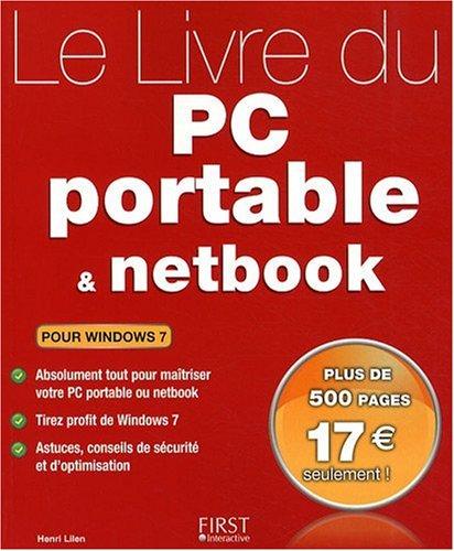 Le Livre du PC portable et du netbook : Pour Windows 7