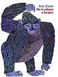 De La Cabeza a Los Pies: Head to Toe (Spanish Edition)