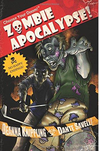Read Online Choose Your Doom! Zombie Apocalypse! (Volume 1) pdf epub