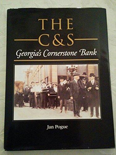 The C&S: Georgia's Cornerstone Bank
