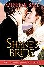 Shane's Bride (Mail Order Brides of Texas Book 3)