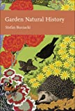 Garden Natural History (Collins New Naturalist Library, Book 102)