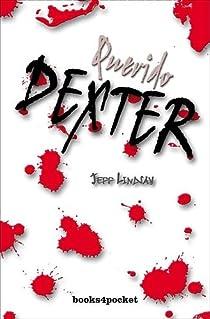 Querido Dexter par Lindsay