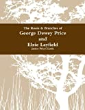 The Roots & Branches for George Dewey Price and Elzie Layfield