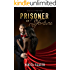 Prisoner of Fortune (Fire & Vice Book 1)