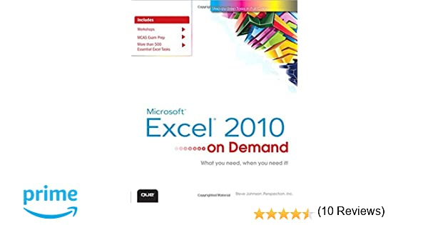 Microsoft Excel 2010 On Demand: Steve Johnson, Perspection Inc ...