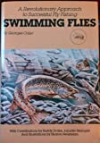 A Revolutionary Approach to Successful Fly Fishing, Georges Odier, 0913276480