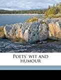 Poets' Wit and Humour, William Henry Wills and Charles H. Bennett, 1178409597