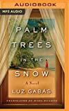 img - for Palm Trees in the Snow book / textbook / text book