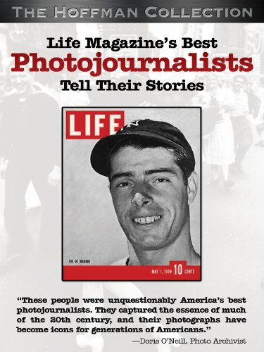 Life Magazine's Best Photojournalists Tell Their Stories by
