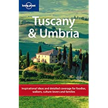 Lonely Planet Tuscany & Umbria 6th Ed.: 6th edition