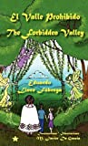 El Valle Prohibido/ the Forbidden Valley, Eduardo Lince, 9962629675