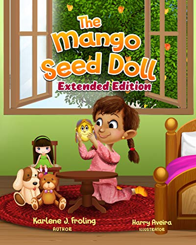 The Mango Seed Doll: Extended Edition by [Froling, Karlene J]