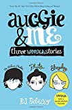 Image of Auggie & Me: Three Wonder Stories