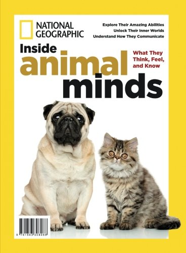National Geographic Inside Animal Minds: What They Think, Feel, And ()
