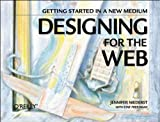 Designing for the Web: Getting Started in a New Medium, Jennifer Niederst, 1565921658